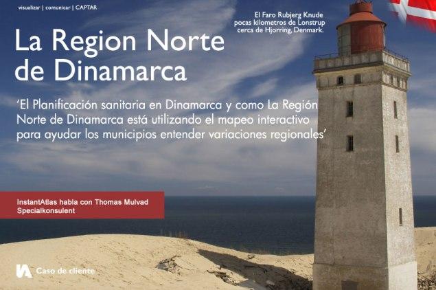 La region Norte de dinamarca